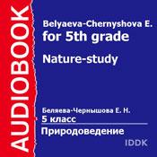 Nature-Study for 5th Grade (Unabridged), by E. Belyaeva-Chernyshova