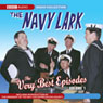 Navy Lark: The Very Best Episodes, Volume 1 Audiobook, by Laurie Wyman