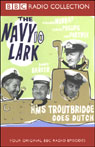 The Navy Lark, Volume 10: HMS Troutbridge Goes Dutch, by Laurie Wyman