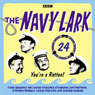 The Navy Lark: Volume 24 - Youre a rotten! Audiobook, by Lawrie Wyman