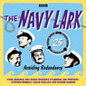 The Navy Lark: Volume 25 - Avoiding Redundancy Audiobook, by Lawrie Wyman