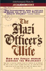 The Nazi Officers Wife: How One Jewish Woman Survived the Holocaust (Unabridged) Audiobook, by Edith Hahn Beer