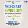 The Necessary Revolution: How Individuals And Organizations Are Working Together to Create a Sustainable World (Unabridged) Audiobook, by Peter M. Senge