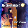 The Necromancer (Unabridged) Audiobook, by Pamela M. Richter
