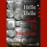 Ned til hundene (Unabridged), by Helle Helle