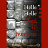 Ned til hundene (Unabridged) Audiobook, by Helle Helle