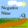 Negative Nine: Book 1 of the Early Math Series (Unabridged), by Amy K. C. S. Vanderbilt