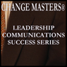 Negotiating Tips for Long Term Success (Unabridged) Audiobook, by Change Masters Leadership Communications Success Series