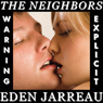 The Neighbors (Unabridged) Audiobook, by Eden Jarreau