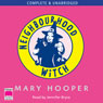 Neighbourhood Witch (Unabridged) Audiobook, by Mary Hooper