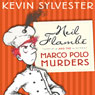 Neil Flambe and the Marco Polo Murders (Unabridged), by Kevan Sylvester