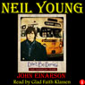 Neil Young: Dont Be Denied: The Canadian Years (Unabridged) Audiobook, by John Einarson