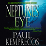 Neptunes Eye: An Aristotle Soc Socarides Mystery (Unabridged) Audiobook, by Paul Kemprecos