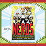 NERDS: National Espionage, Rescue, and Defense Society (Unabridged) Audiobook, by Michael Buckley