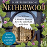 Netherwood (Unabridged) Audiobook, by Jane Sanderson