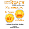 Networking in Person and Online: A Freelancers Survival Guide Short Book (Unabridged) Audiobook, by Kristine Kathryn Rusch
