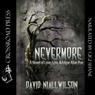 Nevermore: A Novel of Love, Loss, & Edgar Allan Poe (Unabridged), by David Niall Wilson