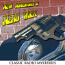 The New Adventures of Nero Wolfe: Old Time Radio - 52 Episodes, by Rex Stout