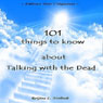 New Age: 101 Things to Know About Talking with the Dead (Unabridged) Audiobook, by ReGina L. Norlinde