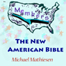 New American Bible: Ecology of Mind (Unabridged) Audiobook, by Michael Mathiesen