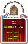 The New Dibble Show: Season 2, Volume 2 Audiobook, by Dibble