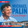 New Europe Audiobook, by Michael Palin