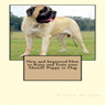 New and Improved How to Raise and Train Your Mastiff Puppy or Dog (Unabridged) Audiobook, by Vince Stead