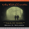 New Kind of Christian: A Tale of Two Friends on a Spiritual Journey (Unabridged) Audiobook, by Brian McLaren