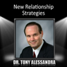 New Relationship Strategies (Unabridged) Audiobook, by Dr. Tony Alessandra