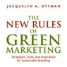 The New Rules of Green Marketing: Stragegies, Tools, and Inspiration for Sustainable Branding (Unabridged) Audiobook, by Jacquelyn Ottman