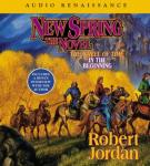 New Spring: The Novel (Unabridged), by Robert Jordan