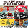 The New Stories of Old-Time Radio: Volume One Audiobook, by Joe Bevilacqua