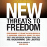 New Threats to Freedom (Unabridged), by Adam Bellow