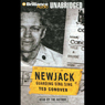 Newjack: Guarding Sing Sing (Unabridged) Audiobook, by Ted Conover