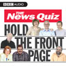 The News Quiz: Hold The Front Page, by BBC Audiobooks Ltd