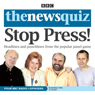 The News Quiz: Stop Press