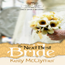 The Next Best Bride: Once Upon a Wedding (Unabridged) Audiobook, by Kelly McClymer