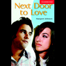 Next Door To Love (Unabridged), by Margaret Johnson