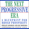 The Next Progressive Era: A Blueprint for Broad Prosperity (Unabridged) Audiobook, by Phillip Longman