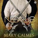Nexus: The Warder Series, Book 3 (Unabridged) Audiobook, by Mary Calmes