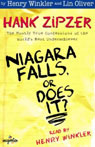 Niagara Falls, or Does It?: Hank Zipzer, The Mostly True Confessions of the Worlds Best Underachiever (Unabridged), by Henry Winkler