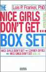 Nice Girls Dont Get the Corner Office & Nice Girls Dont Get Rich, by Lois P. Frankel