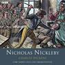 Nicholas Nickleby (Dramatised), by Charles Dickens