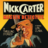 Nick Carter: Master Detective: Volume 1 Audiobook, by David Kogan