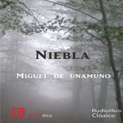 Niebla (Fog) (Unabridged) Audiobook, by Miguel de Unamuno
