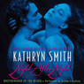 Night After Night: Brotherhood of the Blood, Book 5 (Unabridged) Audiobook, by Kathryn Smith