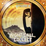Night Call, Collect (Dramatized): Bradbury Thirteen: Episode 8 Audiobook, by Ray Bradbury
