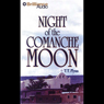 Night of the Comanche Moon: A Five Star Western Audiobook, by T. T. Flynn