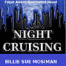 Night Cruising (Unabridged) Audiobook, by Billie Sue Mosiman
