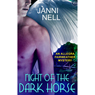 Night of the Dark Horse: An Allegra Fairweather Mystery (Unabridged) Audiobook, by Janni Nell